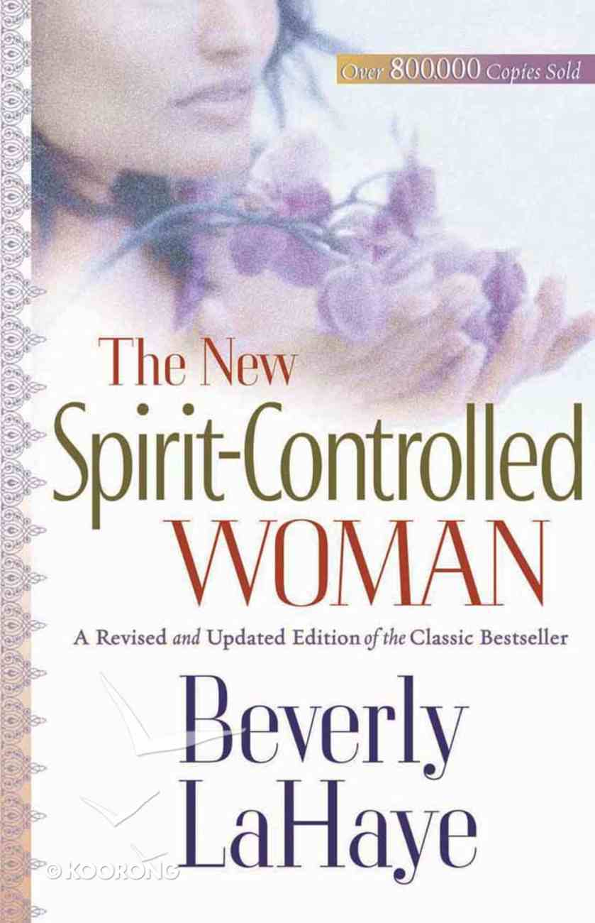 The New Spirit-Controlled Woman Paperback