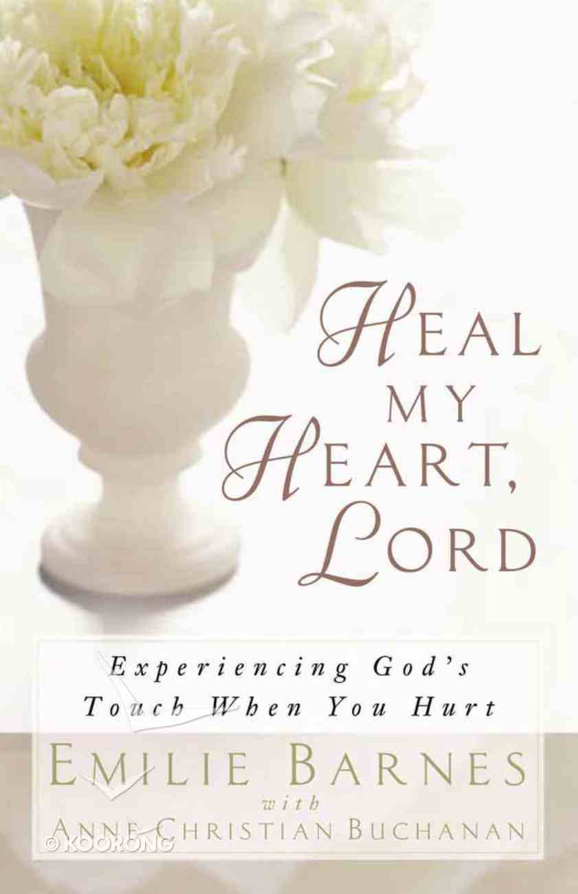 Heal My Heart, Lord Paperback