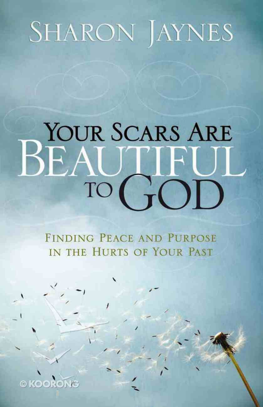 Your Scars Are Beautiful to God Paperback