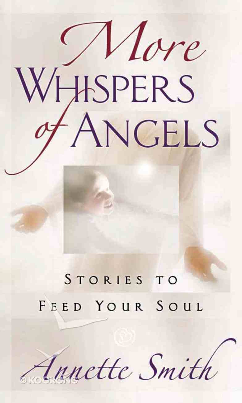 More Whispers of Angels Mass Market