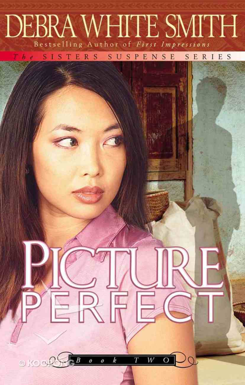 Picture Perfect (#02 in Sisters Suspense Series) Paperback