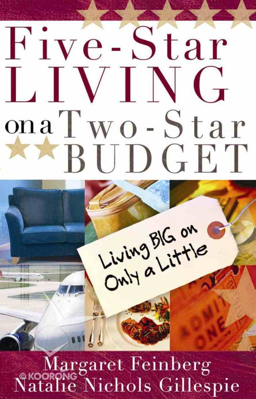 Five-Star Living on a Two-Star Budget Paperback