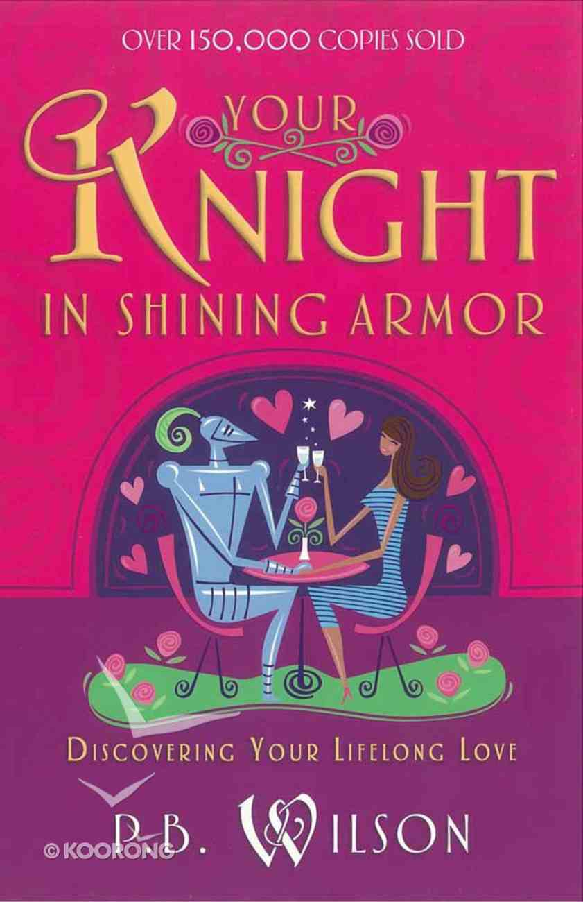 Your Knight in Shining Armor Paperback