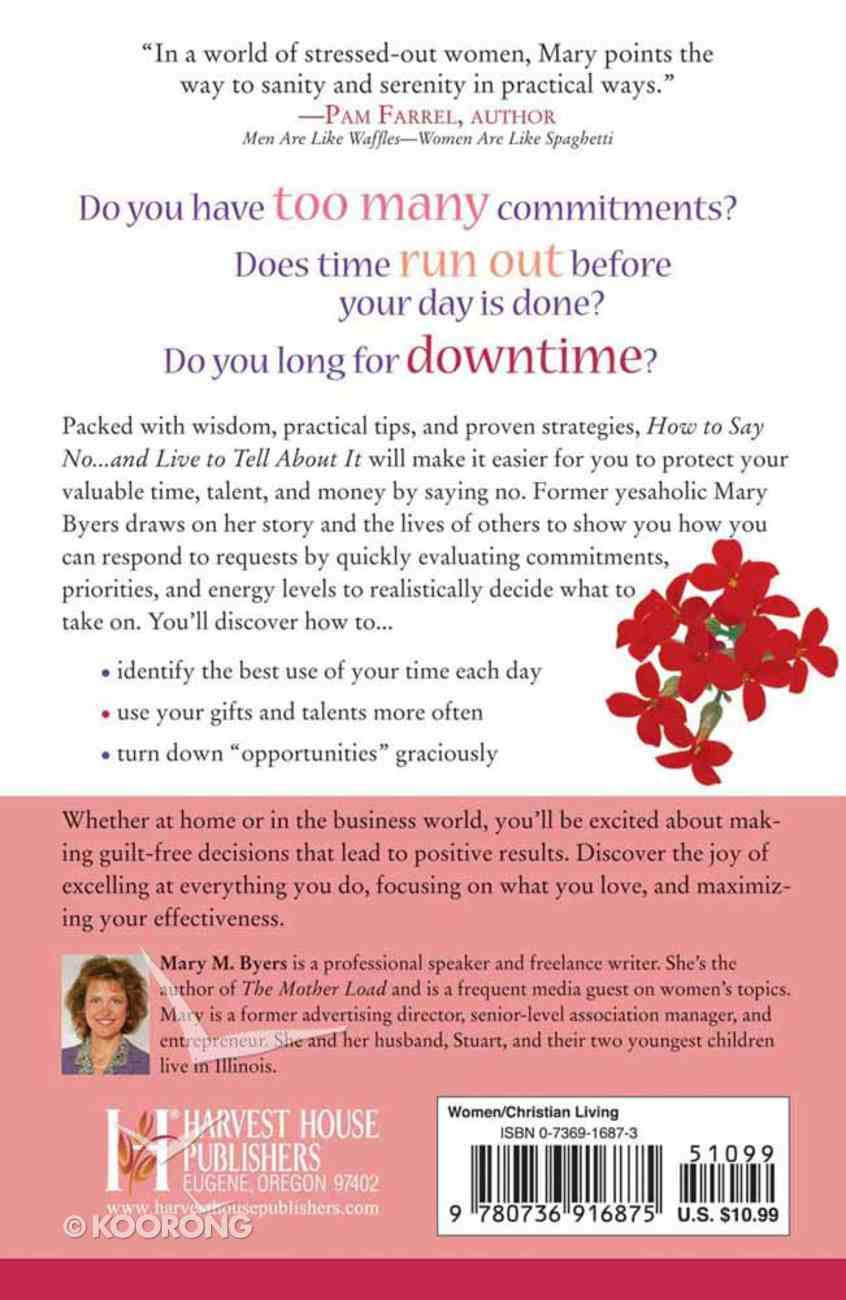 How to Say No... and Live to Tell About It Paperback