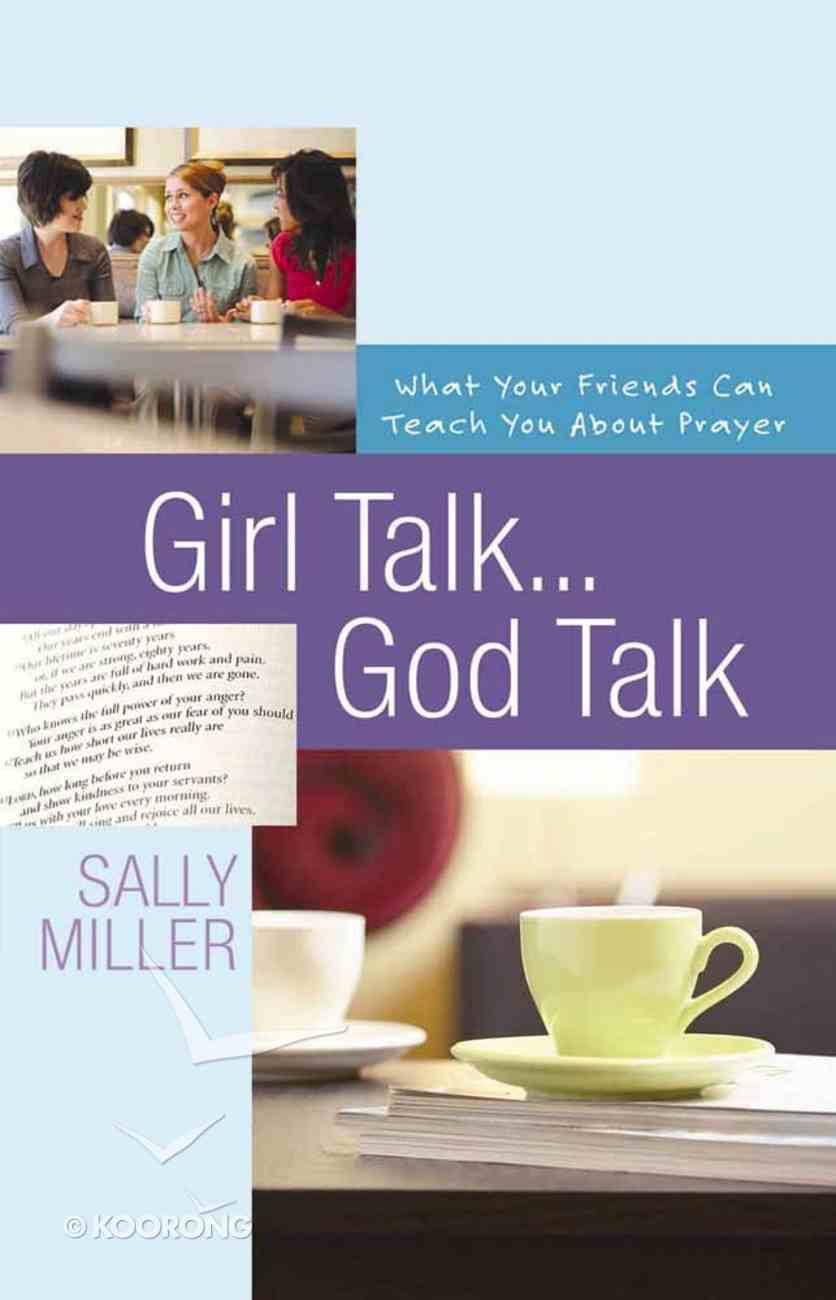 Girl Talk... God Talk Paperback