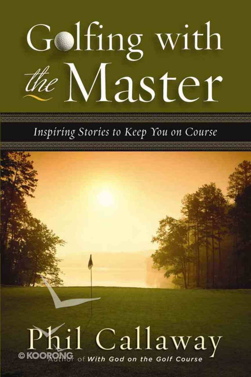 Golfing With the Master Paperback