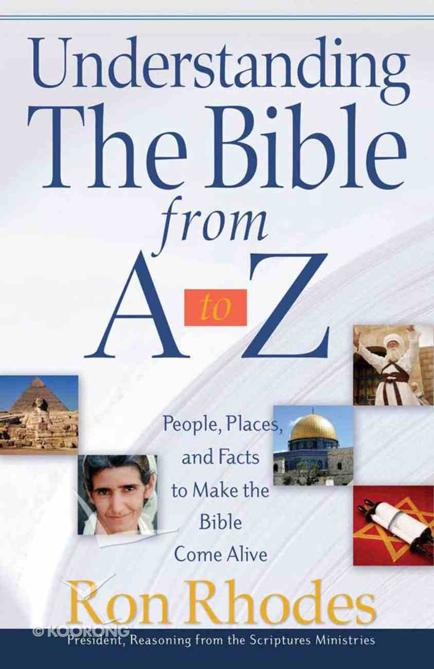 Understanding the Bible From a to Z Paperback
