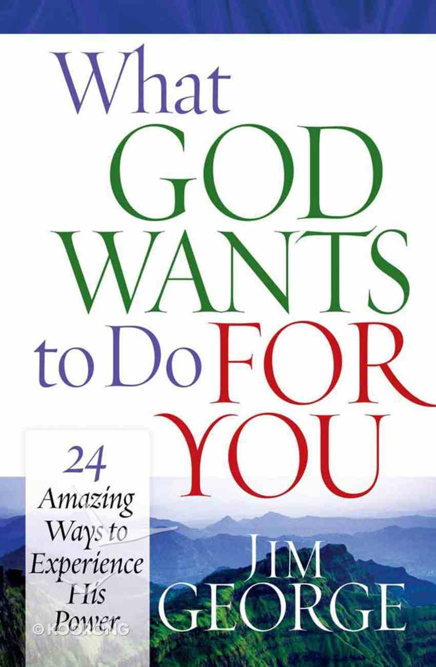 What God Wants to Do For You Paperback
