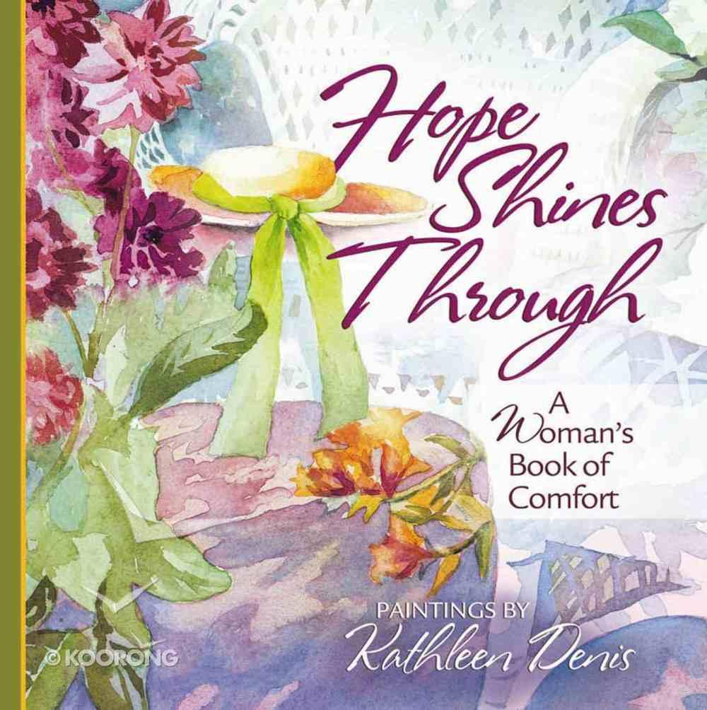 Hope Shines Through Paperback