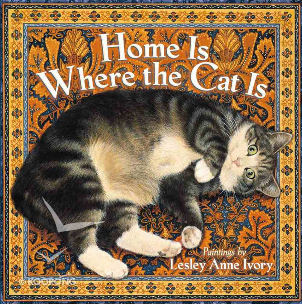 Home is Where the Cat is Hardback