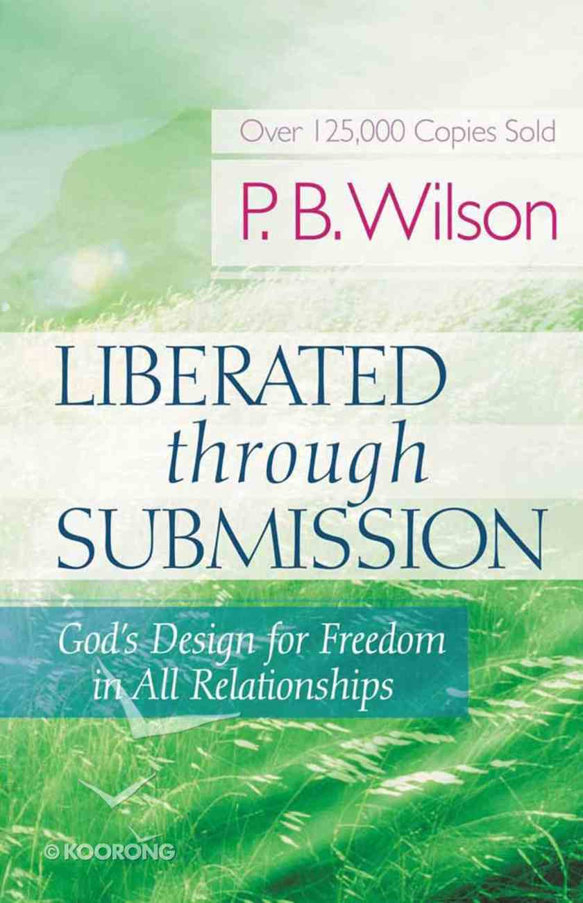 Liberated Through Submission Paperback