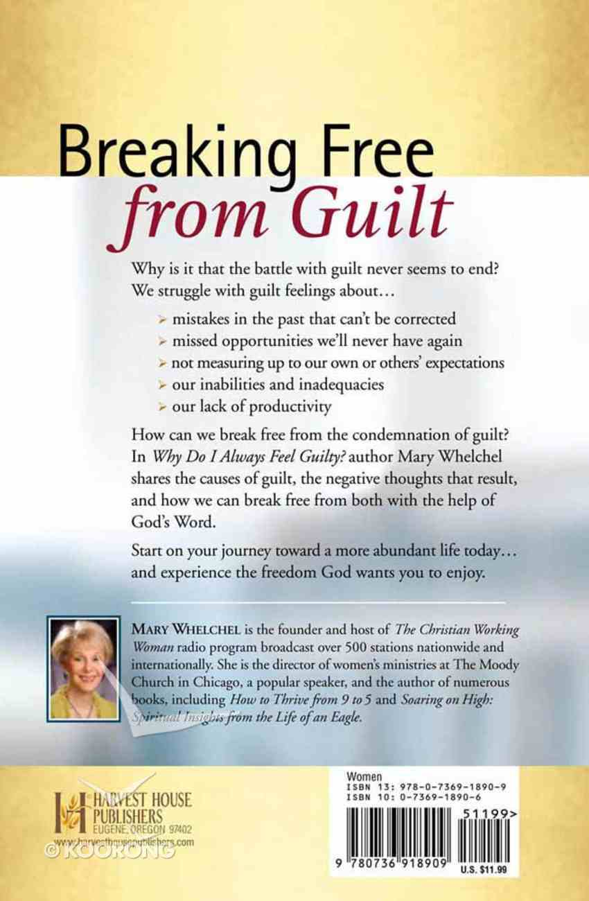 Why Do I Always Feel Guilty? Paperback