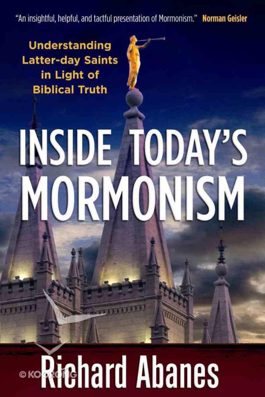 Inside Today's Mormonism Paperback