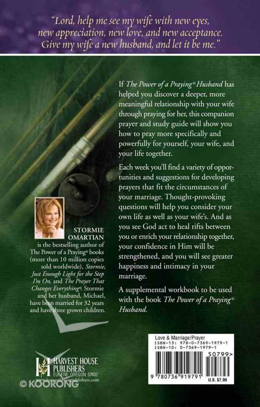 The Power of a Praying Husband (Prayer And Study Guide) Paperback