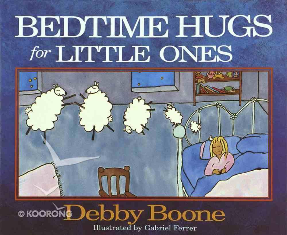 Bedtime Hugs For Little Ones Hardback