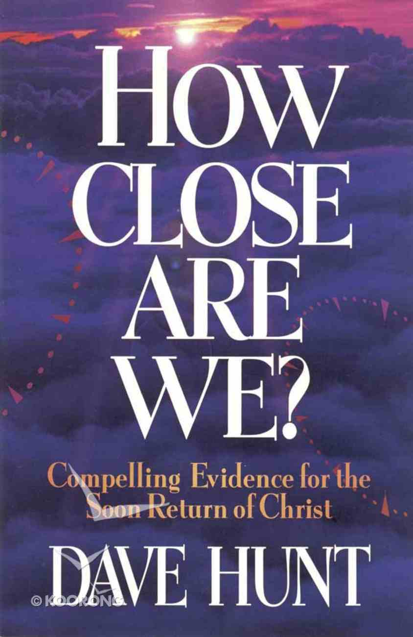 How Close Are We Paperback