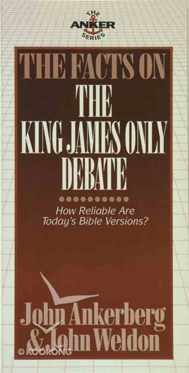 The Facts on the King James Only Debate Mass Market