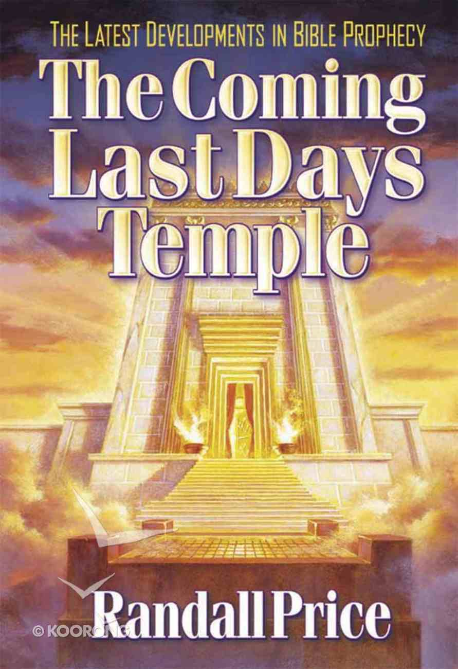 The Coming Last Day's Temple Paperback