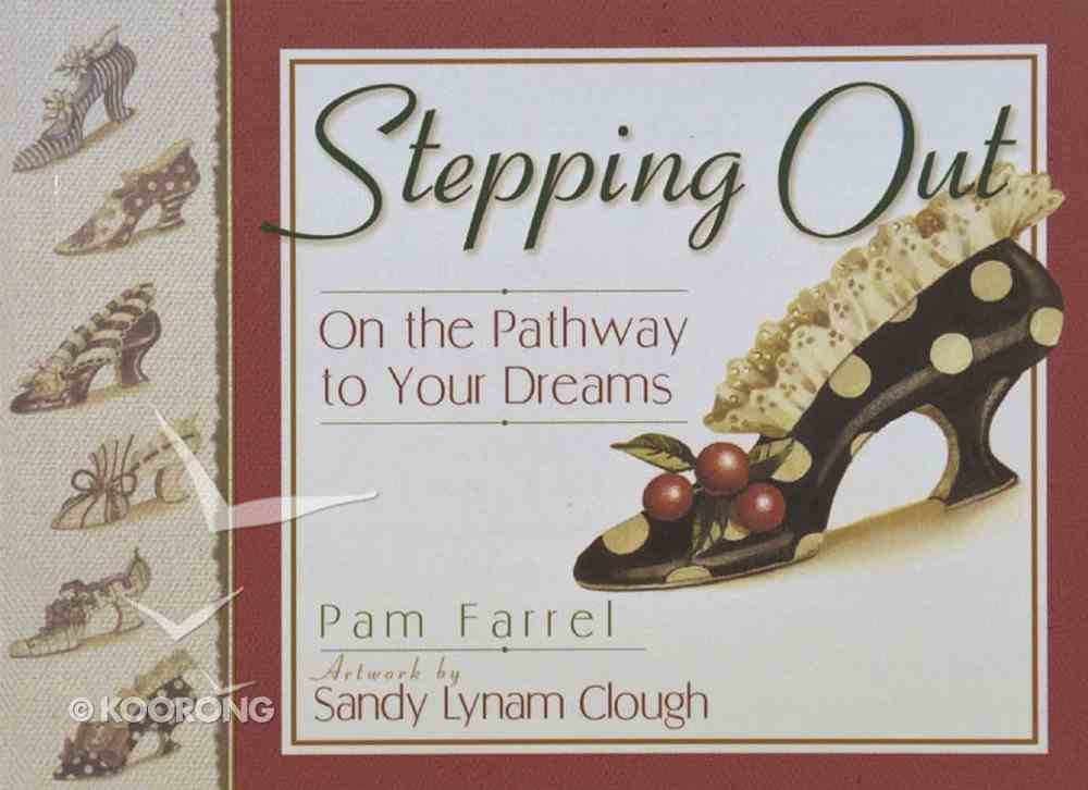 Stepping Out Paperback