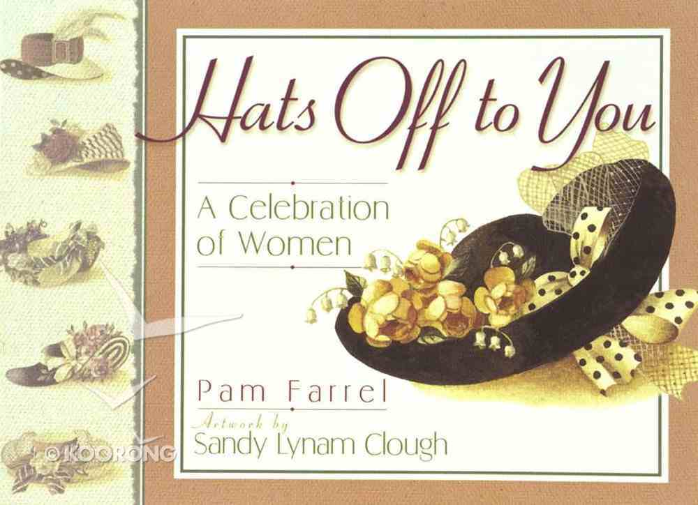 Hats Off to You Paperback