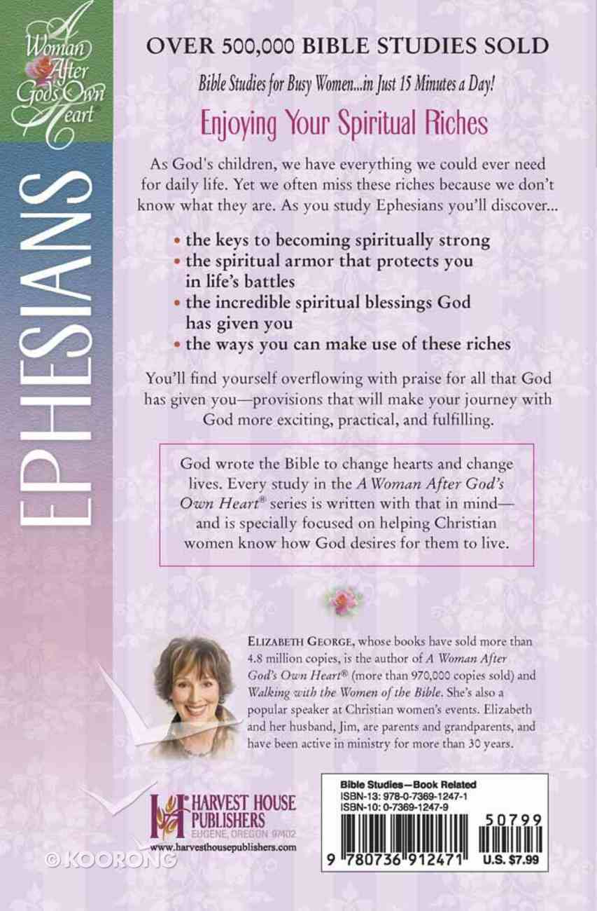 Understanding Your Blessings in Christ - Ephesians (Woman After God's Own Heart Study Series) Paperback