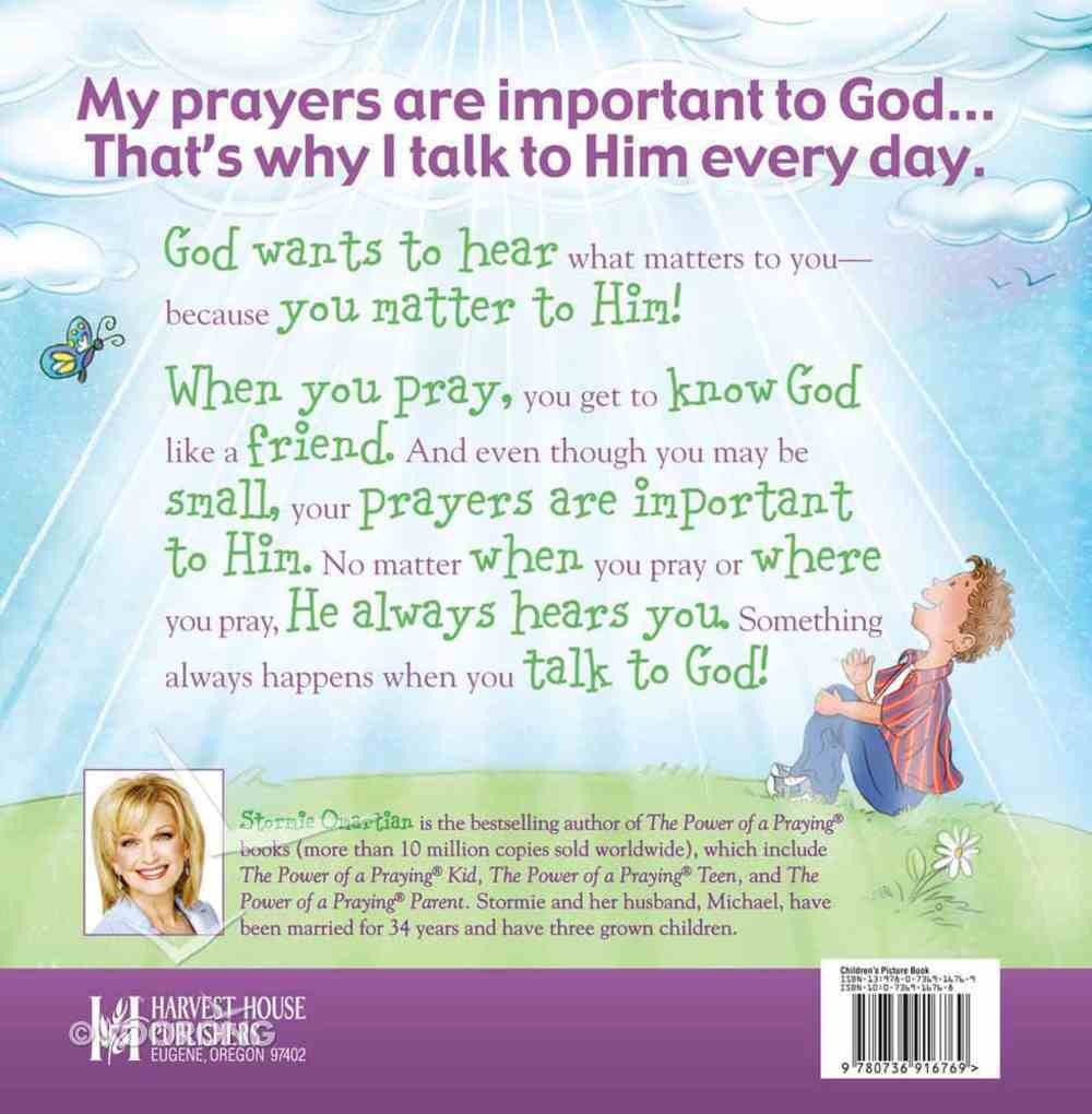 What Happens When I Talk to God?: The Power of Prayer For Boys and Girls Hardback