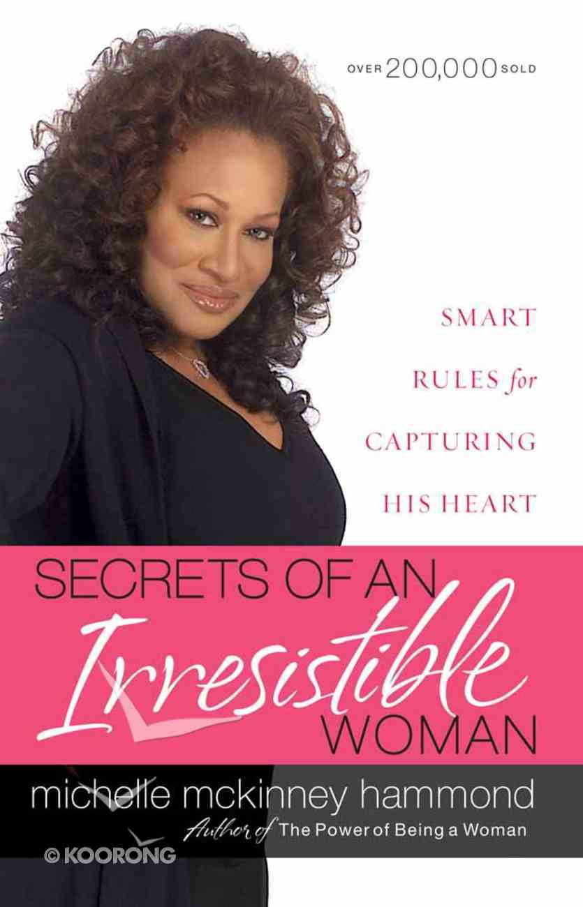 Secrets of An Irresistible Woman Paperback