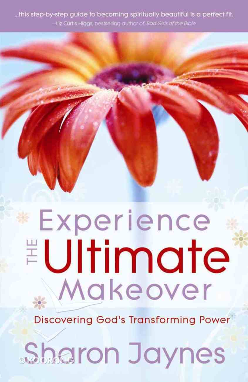 Experience the Ultimate Makeover Paperback