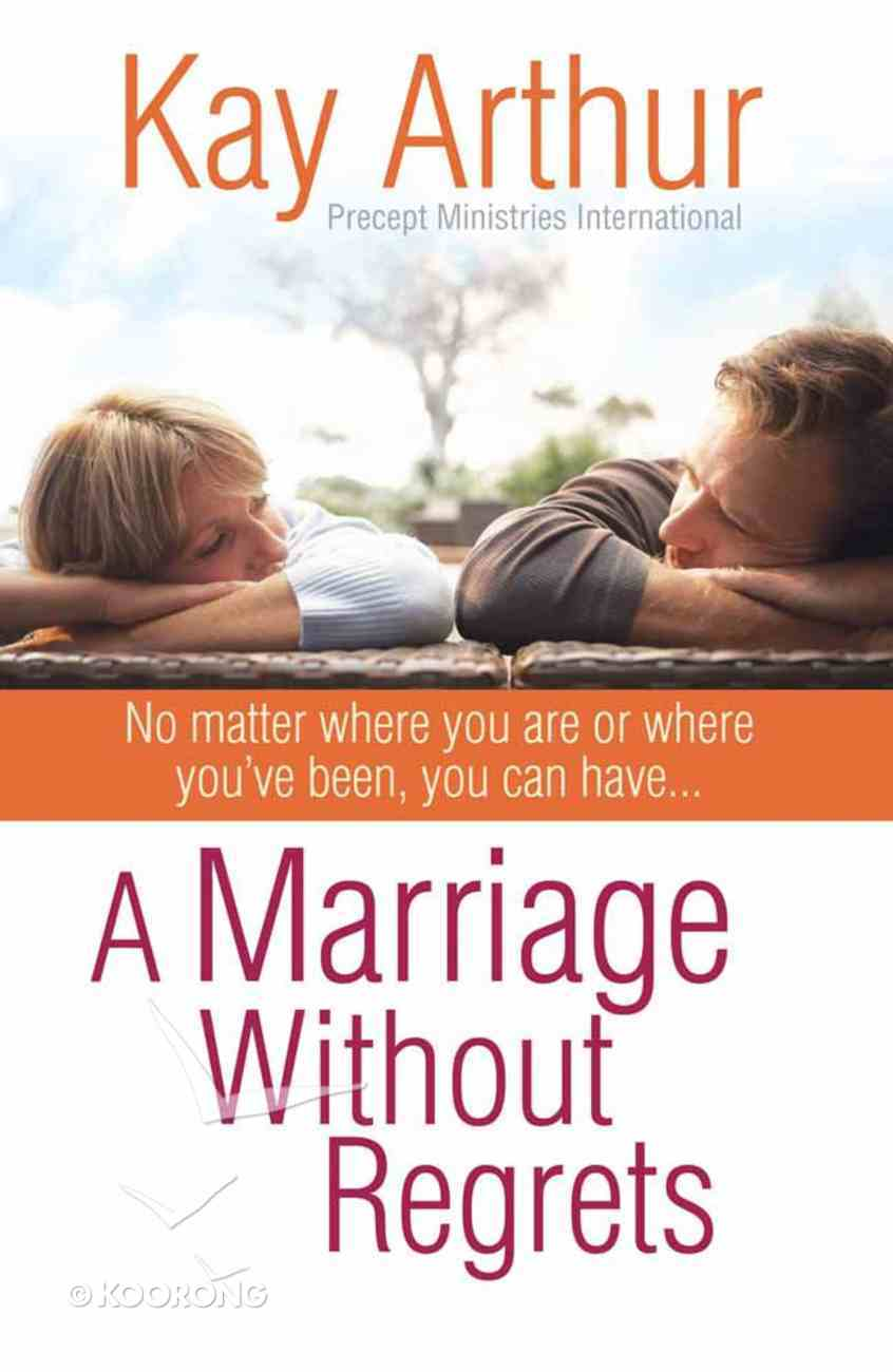 A Marriage Without Regrets Paperback