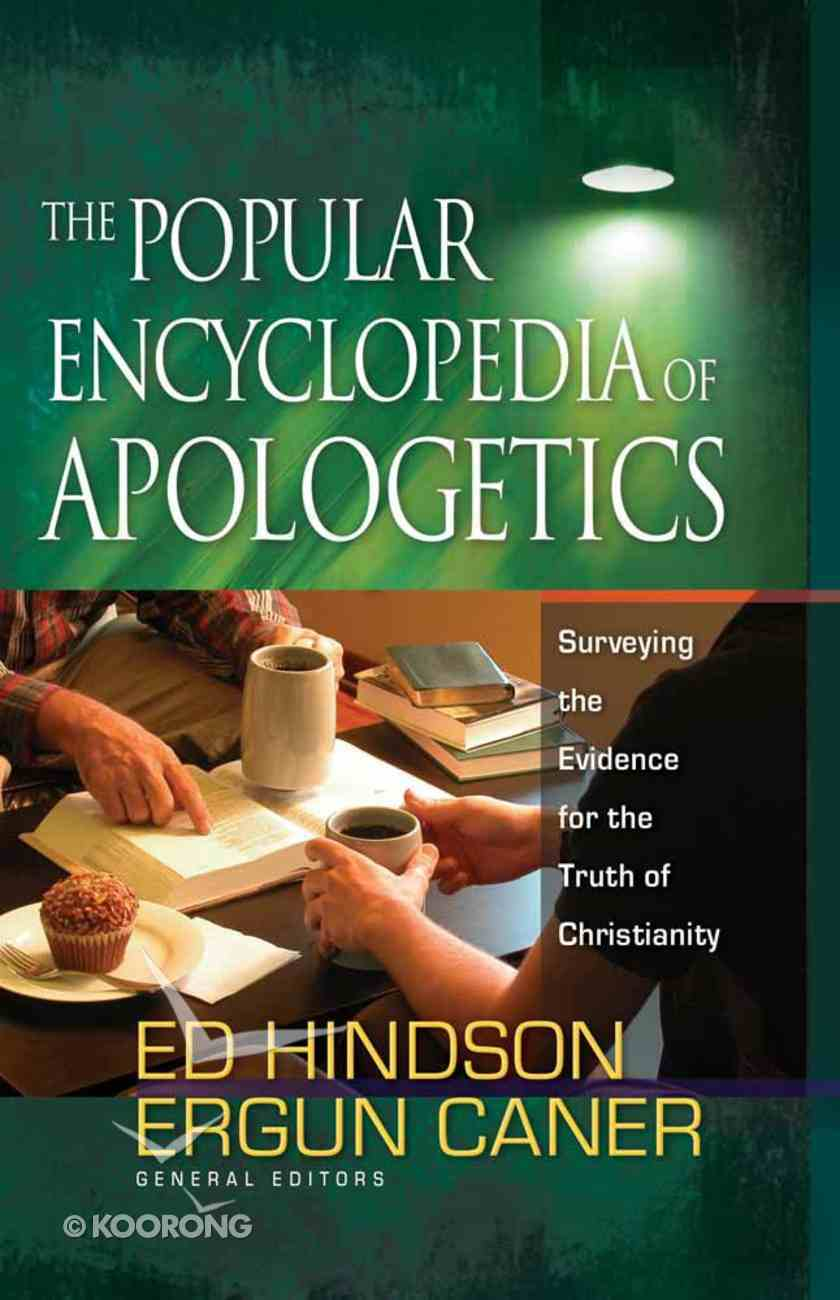 The Popular Encyclopedia of Apologetics Hardback