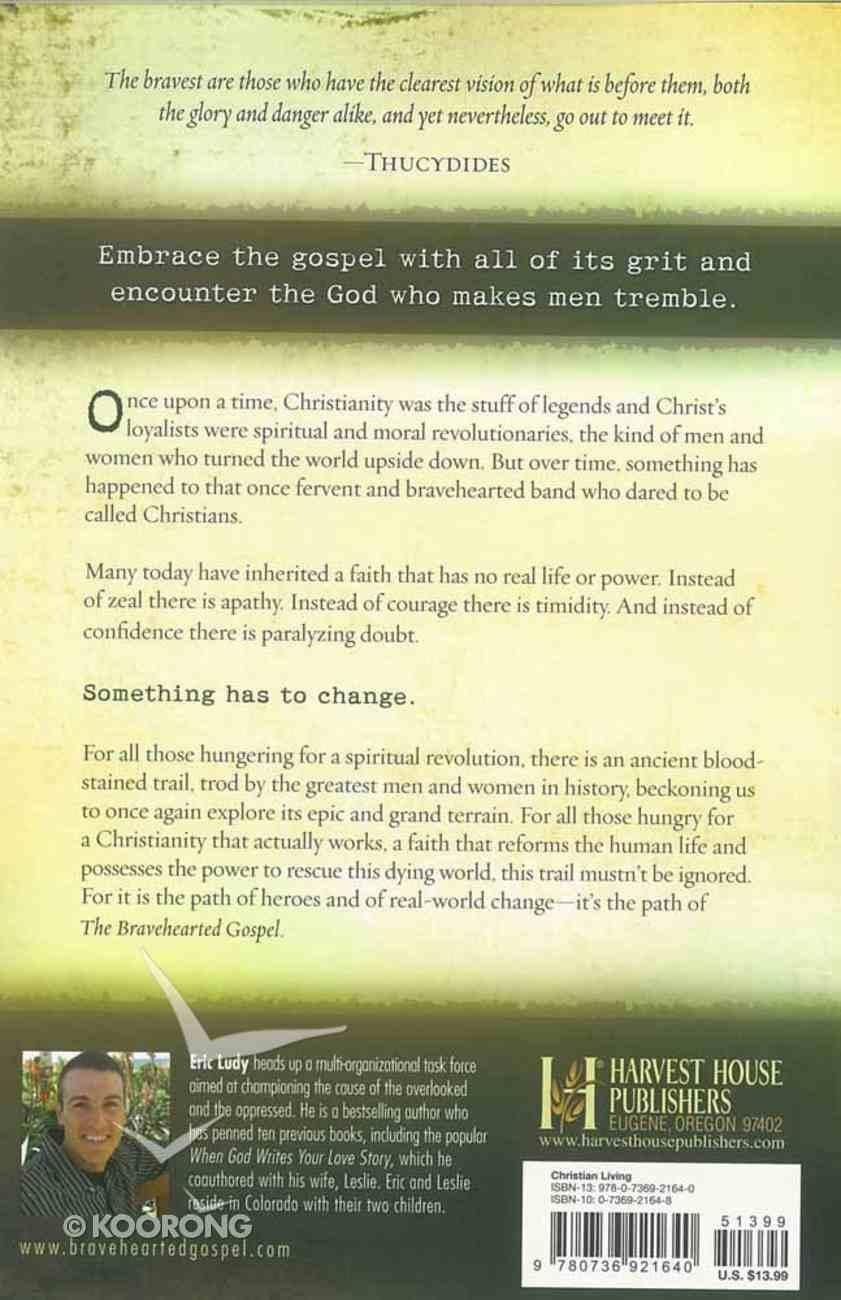 The Bravehearted Gospel Paperback