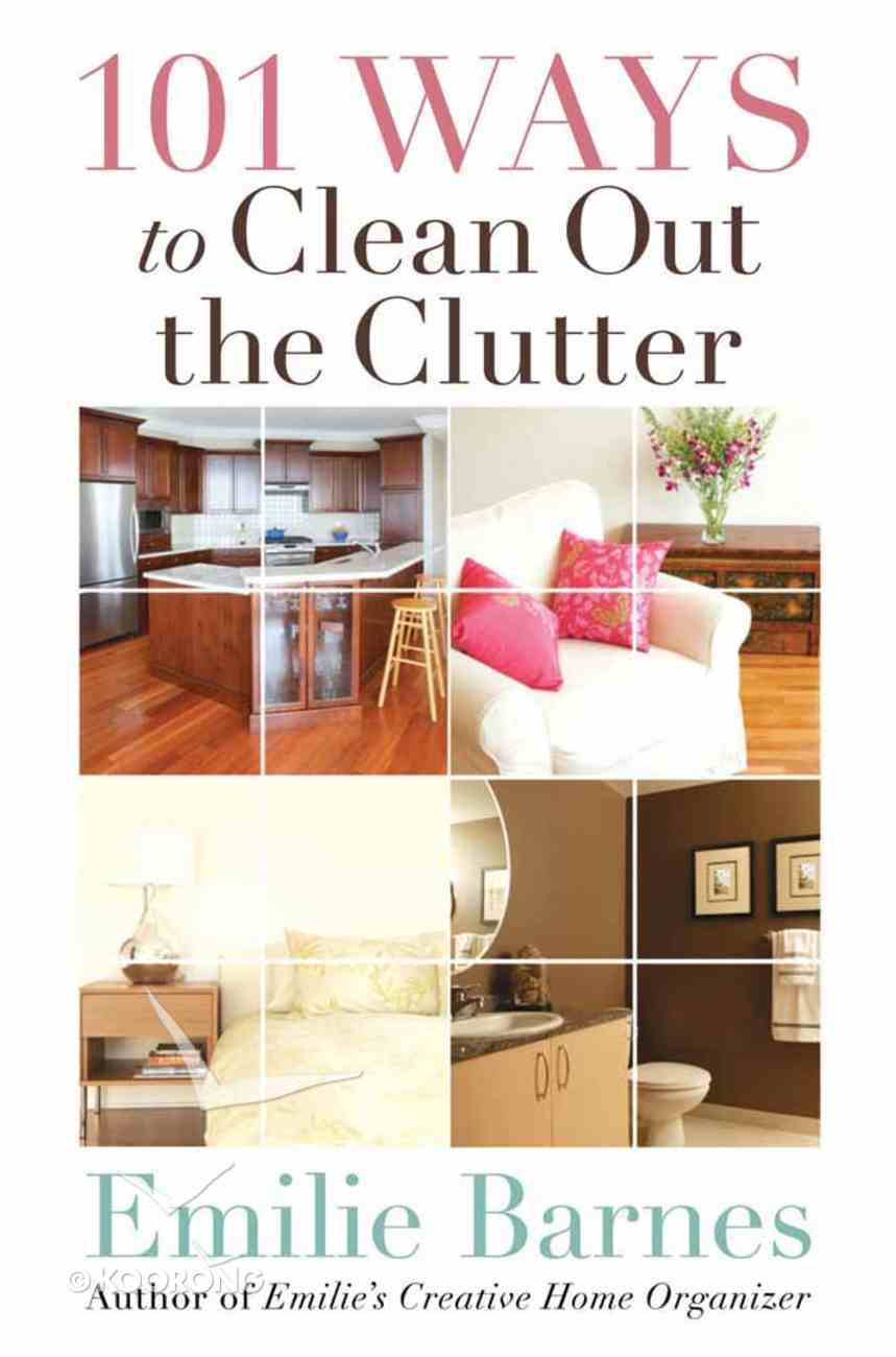 101 Ways to Clean Out the Clutter Paperback