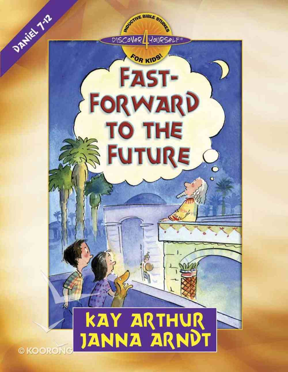 Fast-Forward to the Future (Discover For Yourself Bible Studies Series) Paperback
