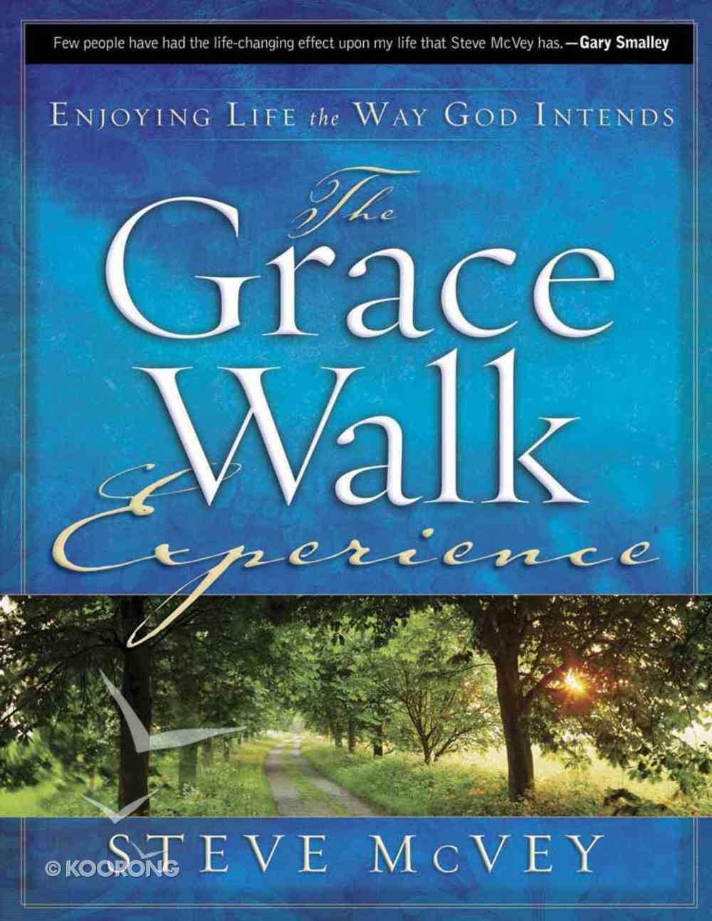 The Grace Walk Experience Paperback