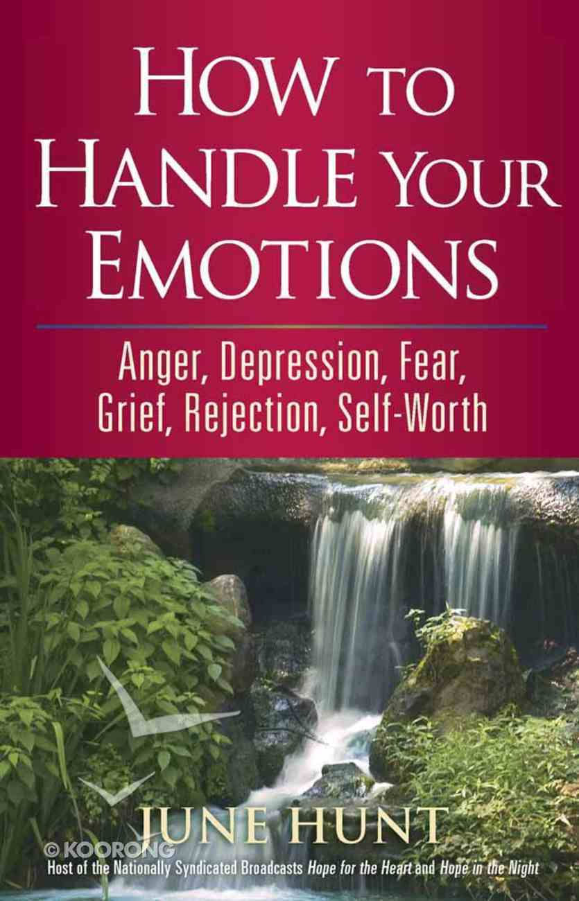 Counseling Through the Bible: How to Handle Your Emotions Paperback