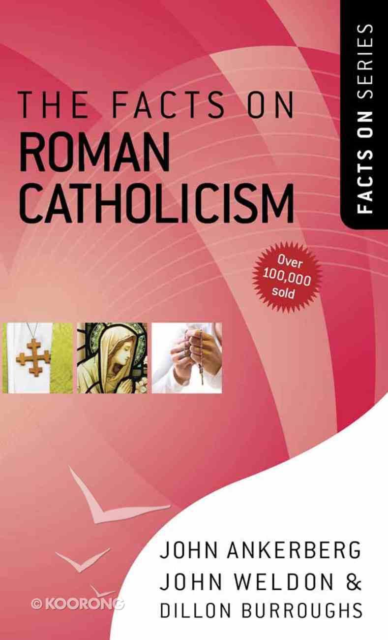 The Facts on Roman Catholicism Mass Market