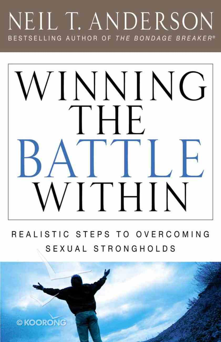 Winning the Battle Within Paperback