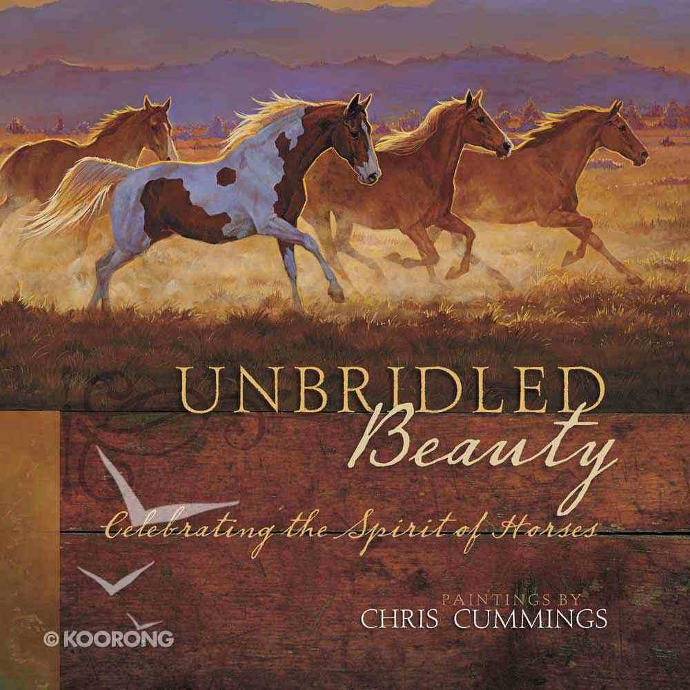 Unbridled Beauty Hardback