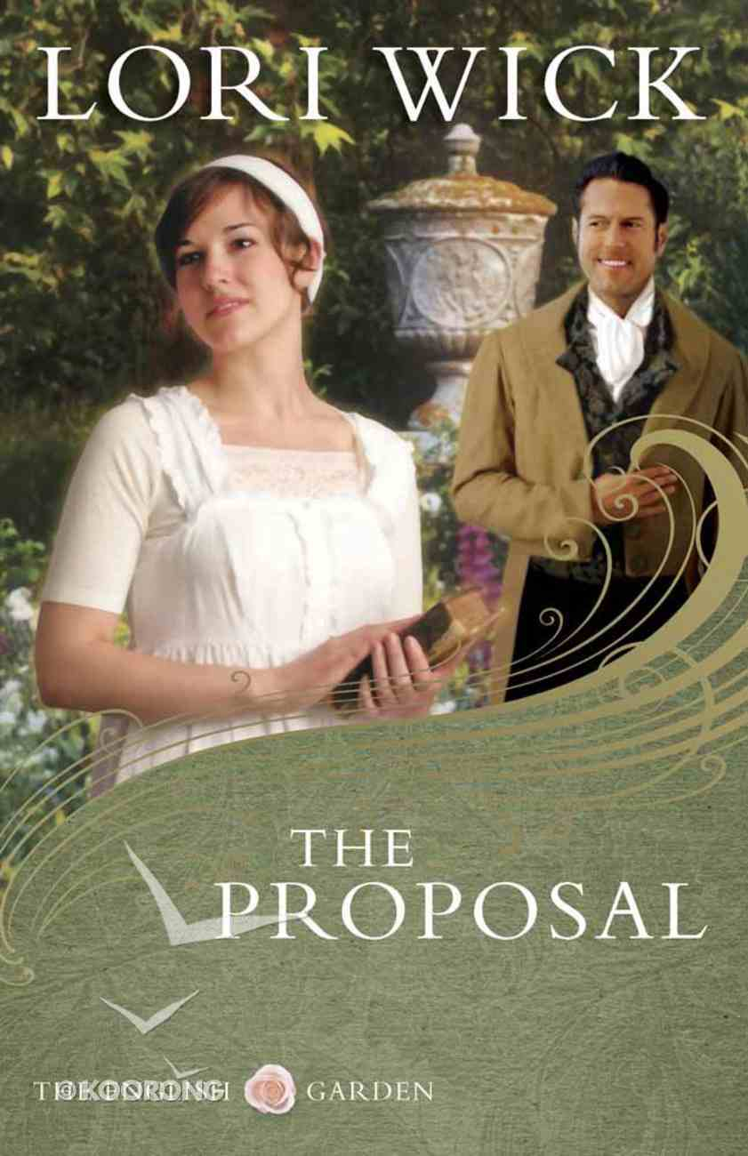 The Proposal (#01 in English Garden Series) Paperback