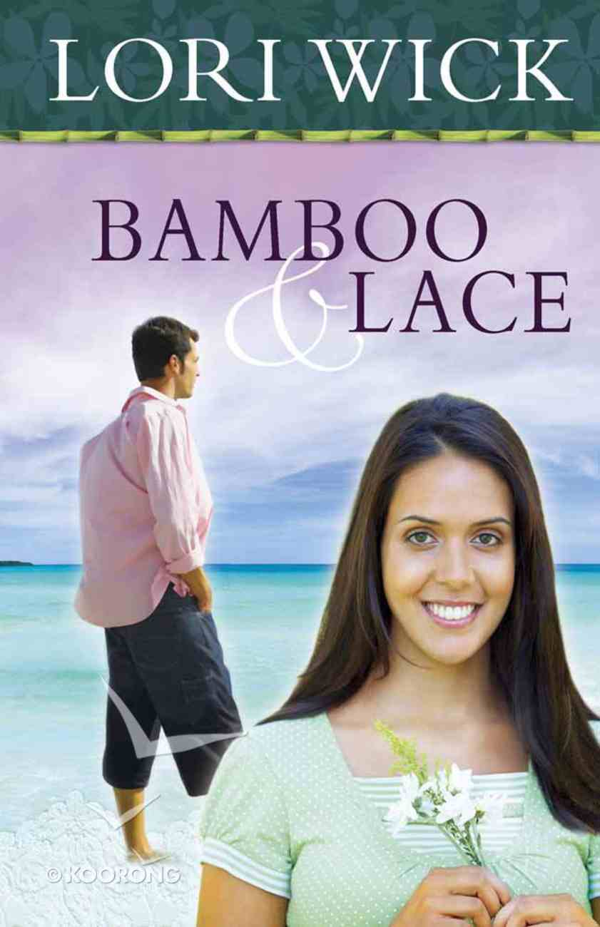 Bamboo & Lace Paperback