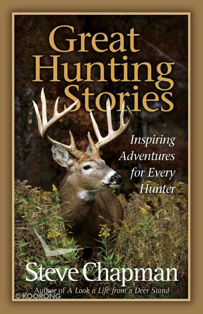 Great Hunting Stories Paperback