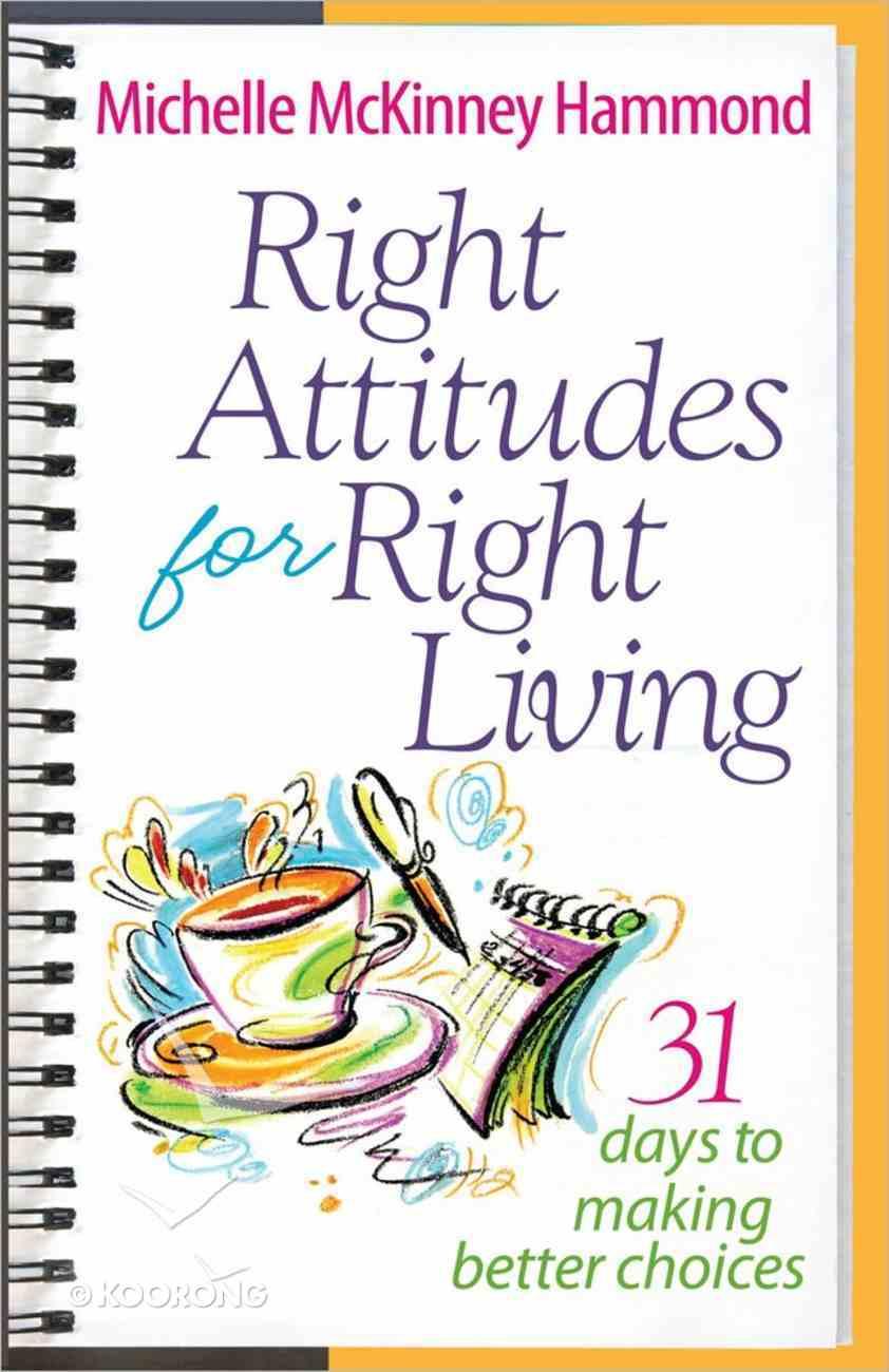 Right Attitude For Right Living Paperback