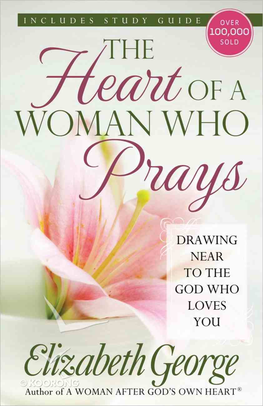 The Heart of a Woman Who Prays Paperback