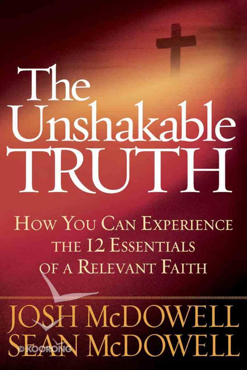 The Unshakable Truth Hardback