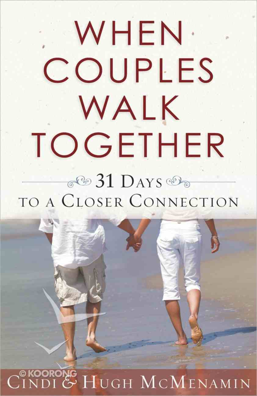 When Couples Walk Together Paperback