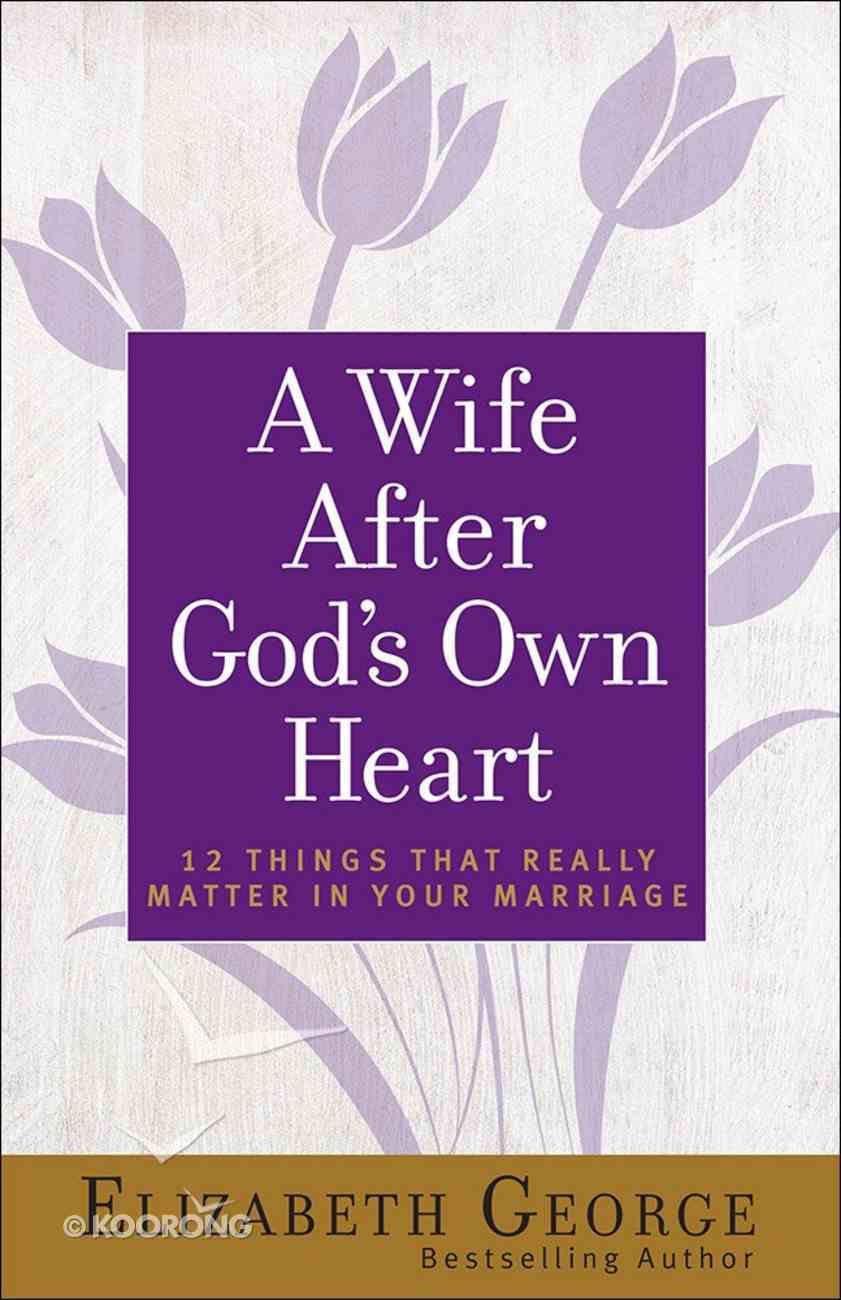 A Wife After God's Own Heart Paperback