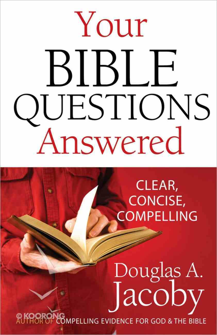 Your Bible Questions Answered Paperback