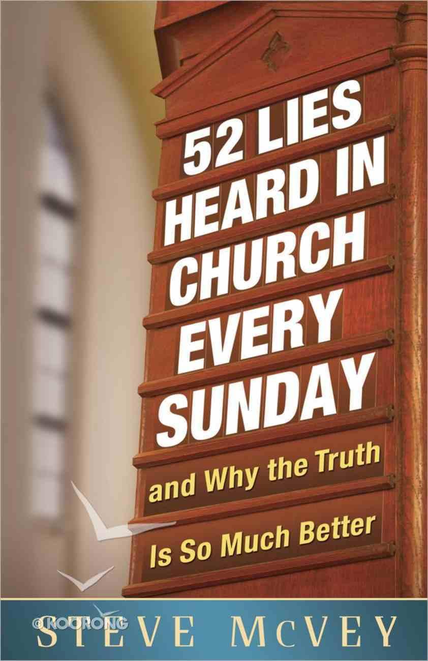 52 Lies Heard in Church Every Sunday Paperback