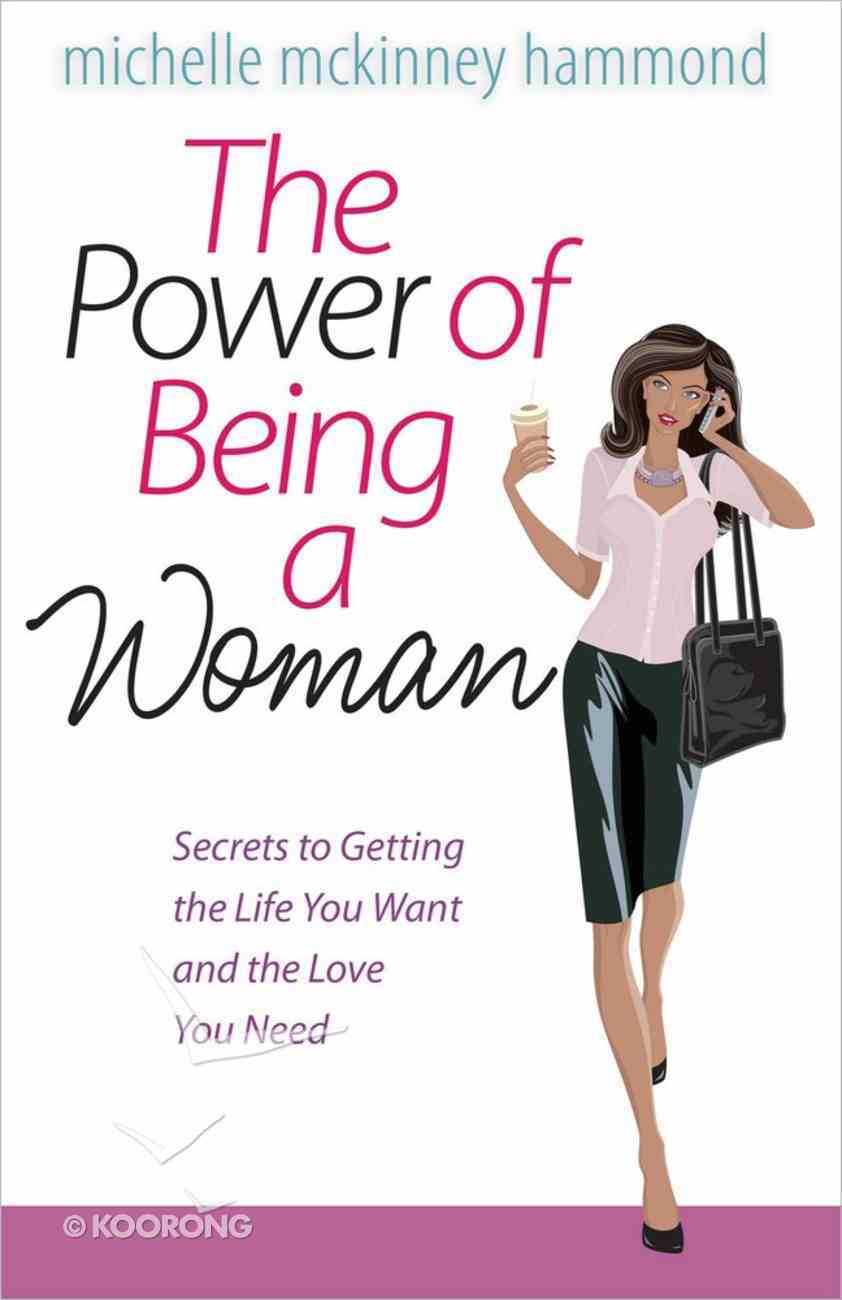 The Power of Being a Woman Paperback