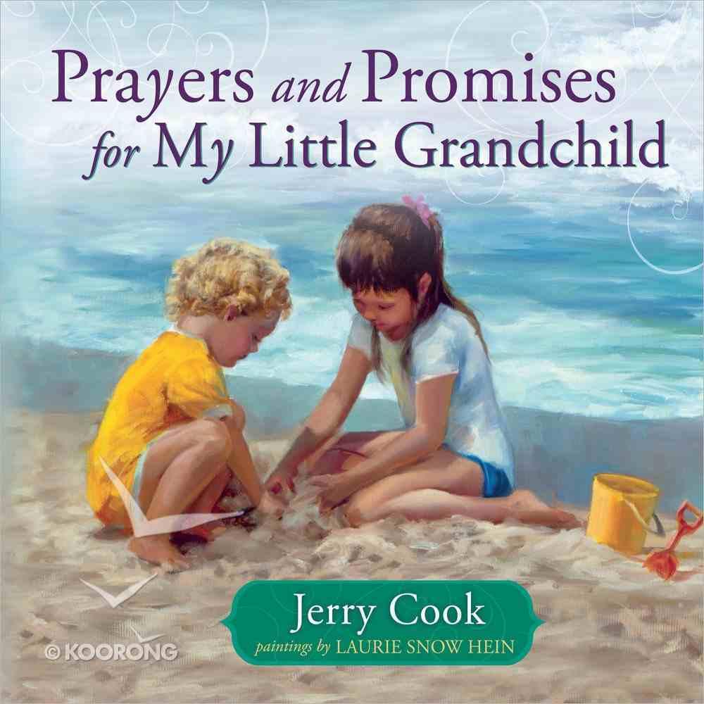Prayers and Promises For My Little Grandchild Hardback